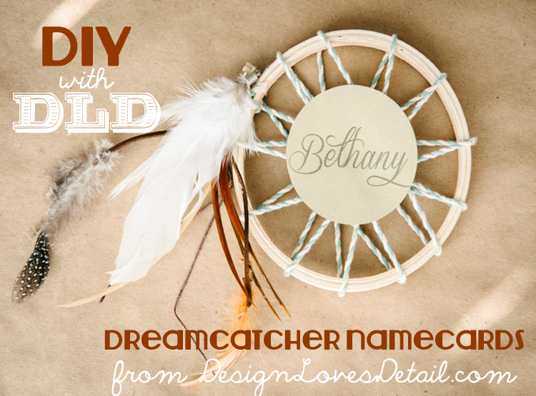 DIY With DLD Dreamcatcher Namecards Best Dream Catcher With Names
